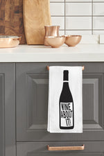 Wine About It Kitchen Towel By OBC