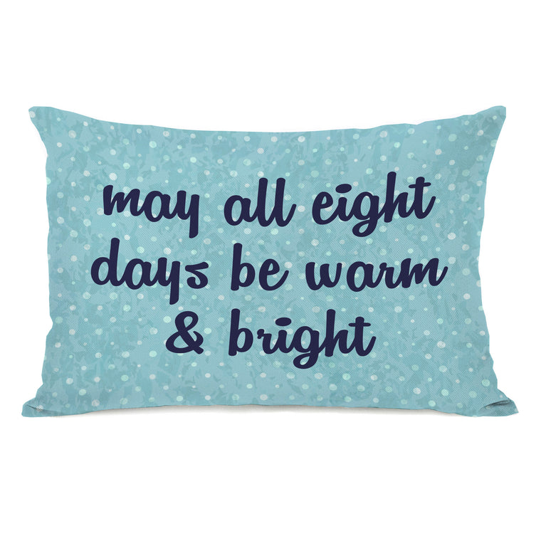 All Eight Days Throw Pillow by OBC