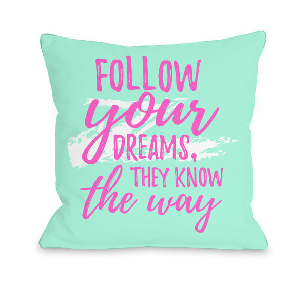 Follow Your Dreams Swipe Throw Pillow by OBC