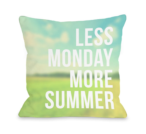 Less Monday More Summer Throw Pillow by OBC