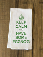 Keep Calm Eggnog - Green Tea Towel by OBC
