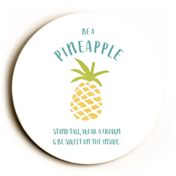 Be A Pineapple Round Wood Wall D̩cor by Cheryl Overton