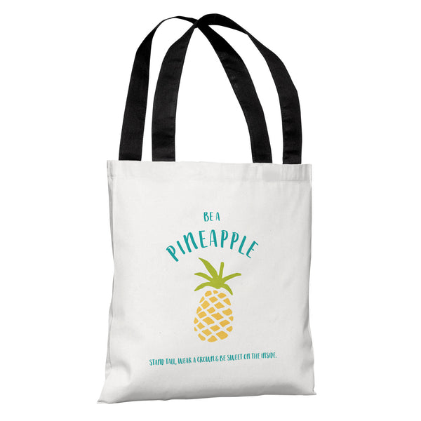 Be A Pineapple Tote Bag by Cheryl Overton