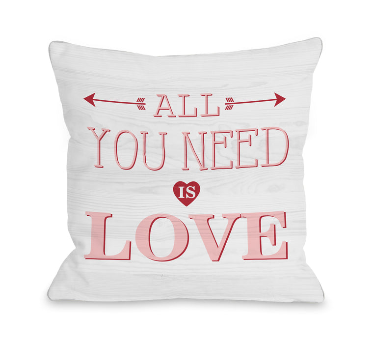 All You Need Is Love Wood - White 18x18 Pillow by OBC