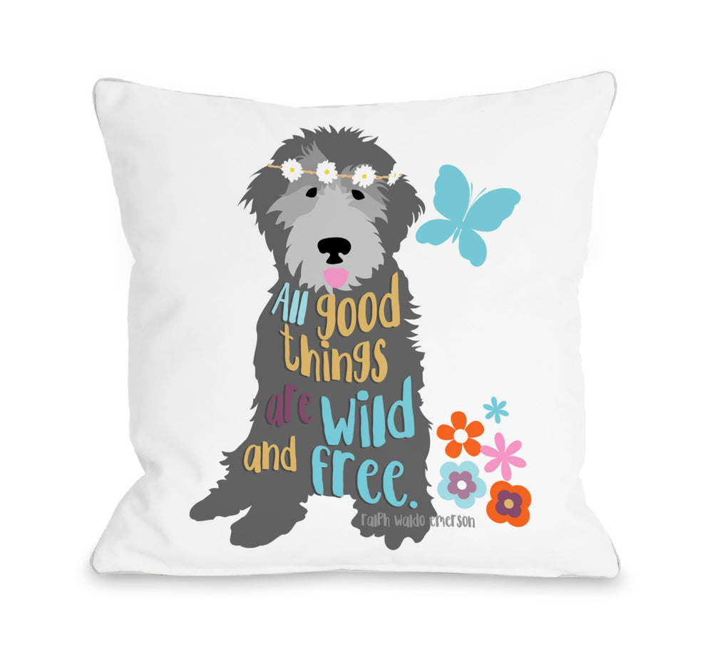 All Good Things are Wild and Free - White 18x18 Pillow by Ginger Oliphant