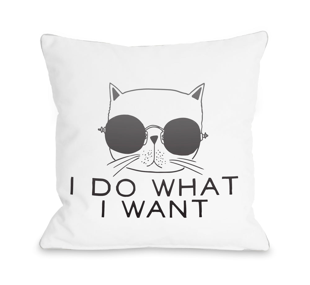 I Do What I Want  - Throw Pillow by OBC