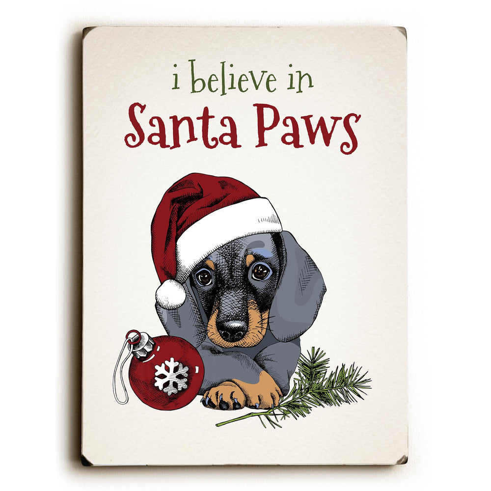 I Believe in Santa Paws - Tan Solid Wood Wall Decor by OBC