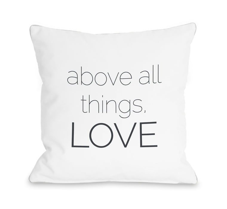 Above All Things - White 18x18 Pillow by OBC
