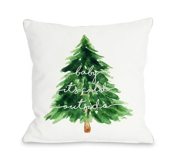 Baby Its Cold Outside Script Throw Pillow by OBC
