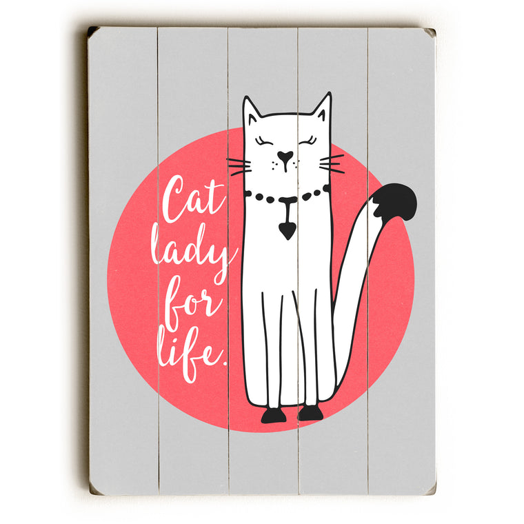Cat Lady For Life - Gray Wood Wall Decor by Cheryl Overton