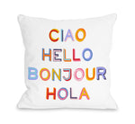 Ciao Hello Bonjour Hola  - Throw Pillow by OBC