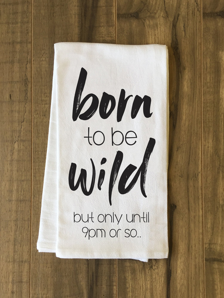 Born To Be Wild Tea Towel by OBC