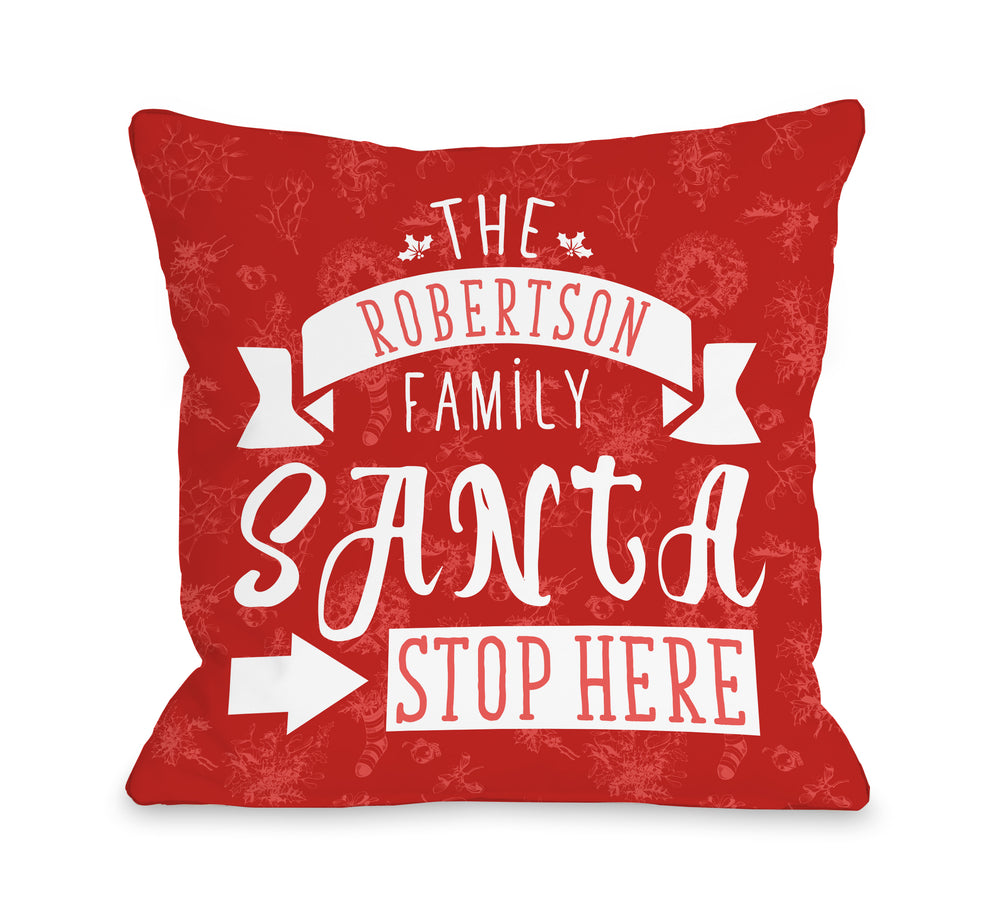 Santa Stop Here Personalized - Red  by OBC