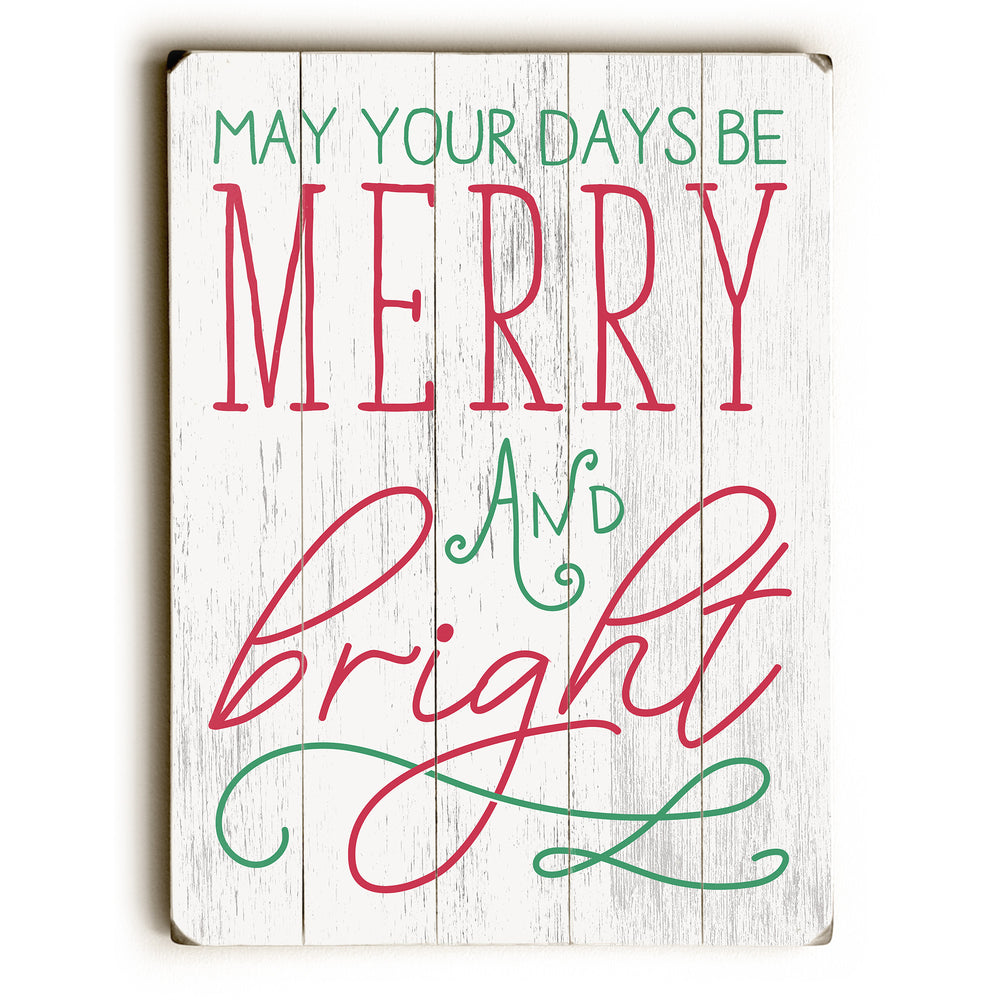 Days Be Merry And Bright - White Planked Wood Wall Decor by OBC