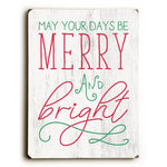 Days Be Merry And Bright - White Solid Wood Wall Decor by OBC