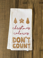 Christmas Calories Dont Count - Tan Kitchen Towel by OBC