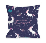 You Are Magical Unicorn - Throw Pillow by OBC