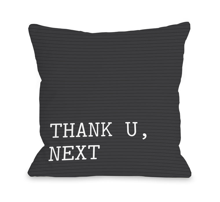 Thank U Next - Throw Pillow by OBC
