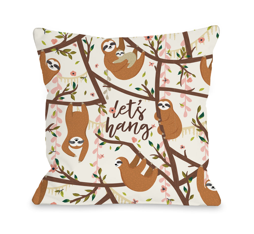 Lets Hang Sloth - Throw Pillow by OBC