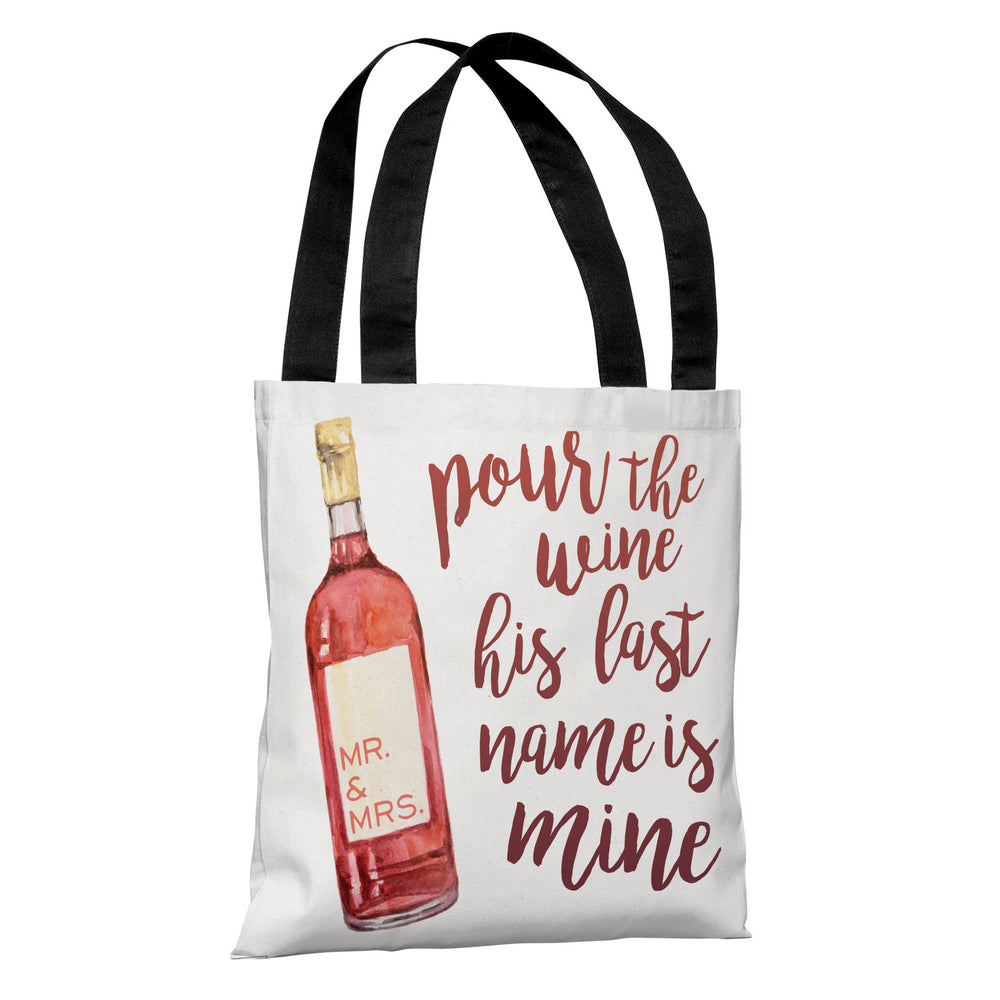 Pour The Wine - Tote Bag by OBC