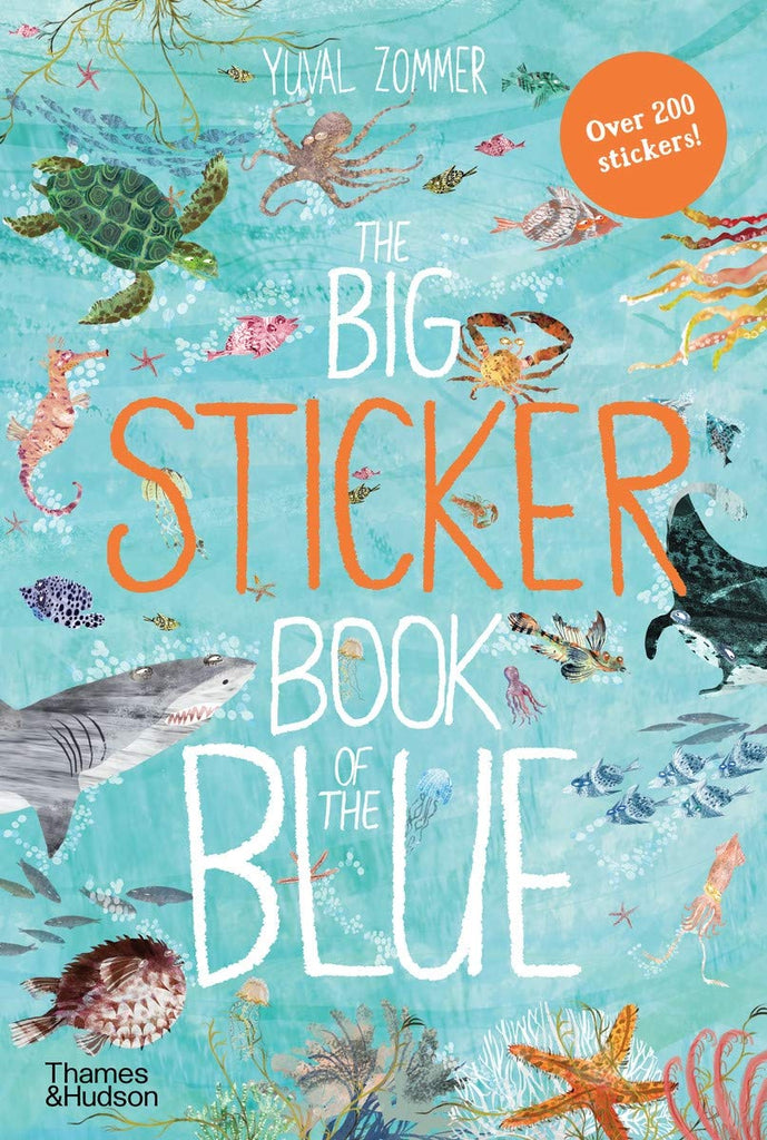 Yuval Zommer The Big Sticker Book of Blue (The Big Book Series)