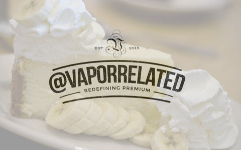 #BananaCream - @VaporRelated - Ejuice - Cheap Ejuice - low price ejuice - cheap premium ejuice