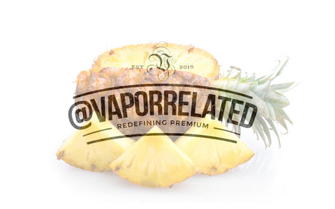 #Pineapple - @VaporRelated - Ejuice - Cheap Ejuice - low price ejuice - cheap premium ejuice