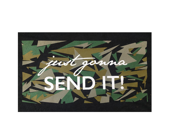 """Just Gonna Send It"" T-Shirt, Camo Unisex"