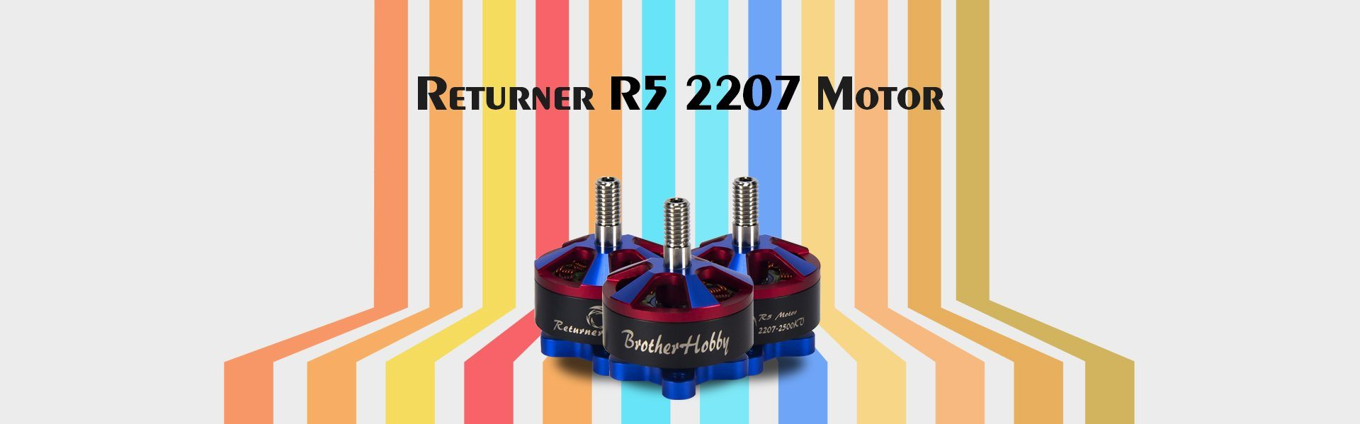 BrotherHobby Returner R5 2207 Brushless Motor Brotherhobby