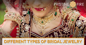 Different types of Bridal Jewelry