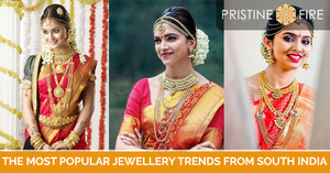 The most popular jewellery trends from South India