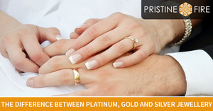 The difference between Platinum, Gold and Silver jewellery