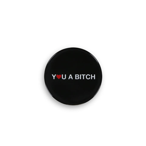 YOU A BITCH POPSOCKETS GRIP