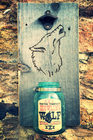"""Howling Wolf"" Moonshine Mason Jar Bottle Opener."