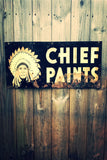 Vintage Chief Paints Sign