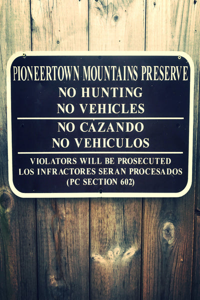 "Pioneertown ""No Hunting"" Sign"