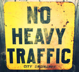 Vintage U.S. No Heavy Traffic Sign