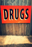 Hand Painted Drugs Sign