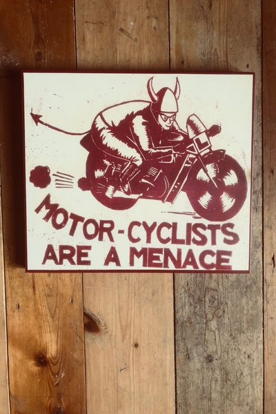 """Motor-Cyclists Are A Menace"" Block Poster"