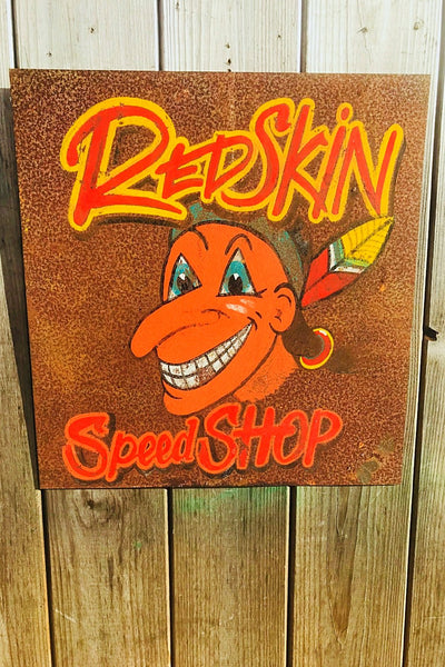 Hand Painted Redskin Speed Shop Sign