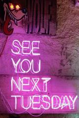 See You Next Tuesday Custom Neon Style Sign