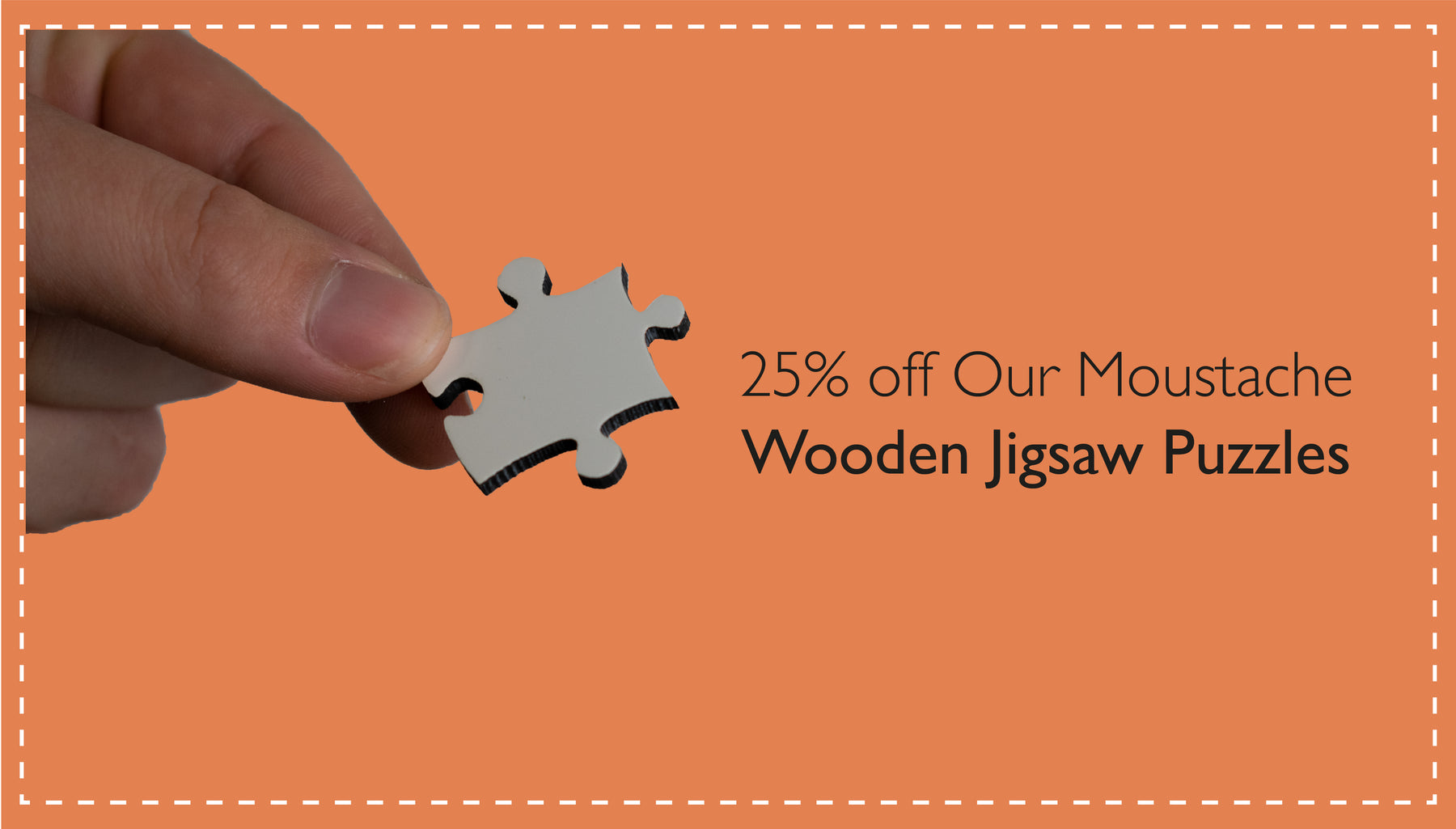 25% off Our Moustache Wooden Jigsaw Puzzles in support of Movember