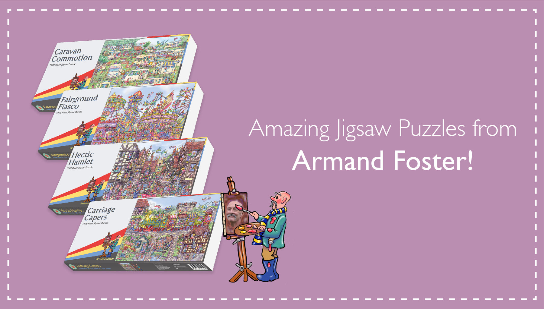 Brand NEW Armand Foster Jigsaw Puzzles Now in Stock!