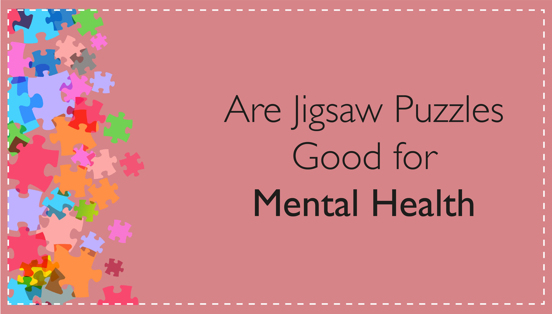 Are Jigsaw Puzzles Good for Mental Health?