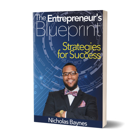 The Entrepreneur's Blueprint: Strategies For Success