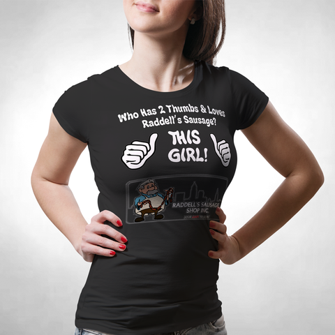 This Girl Loves Raddell's Sausage Ladies Classic Tees