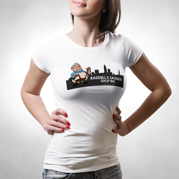 Raddell's Sausage Shop Ladies Classic Tees