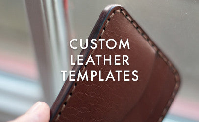 Custom Leather Templates