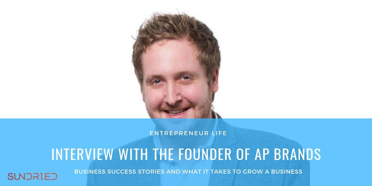 Entrepreneur Life Interview with founder of AP Brands