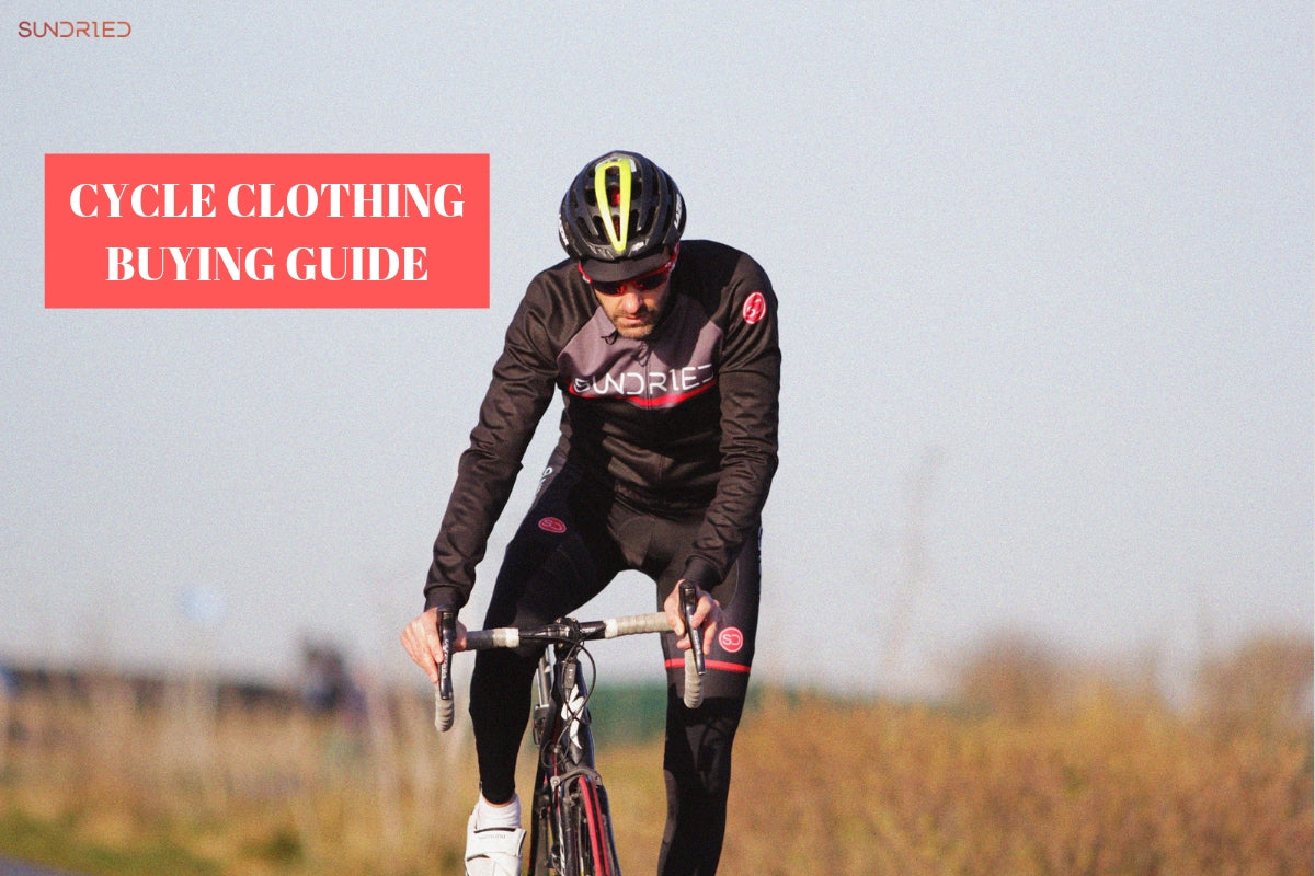 CYCLING CLOTHING BUYING GUIDE WHAT YOU NEED Sundried